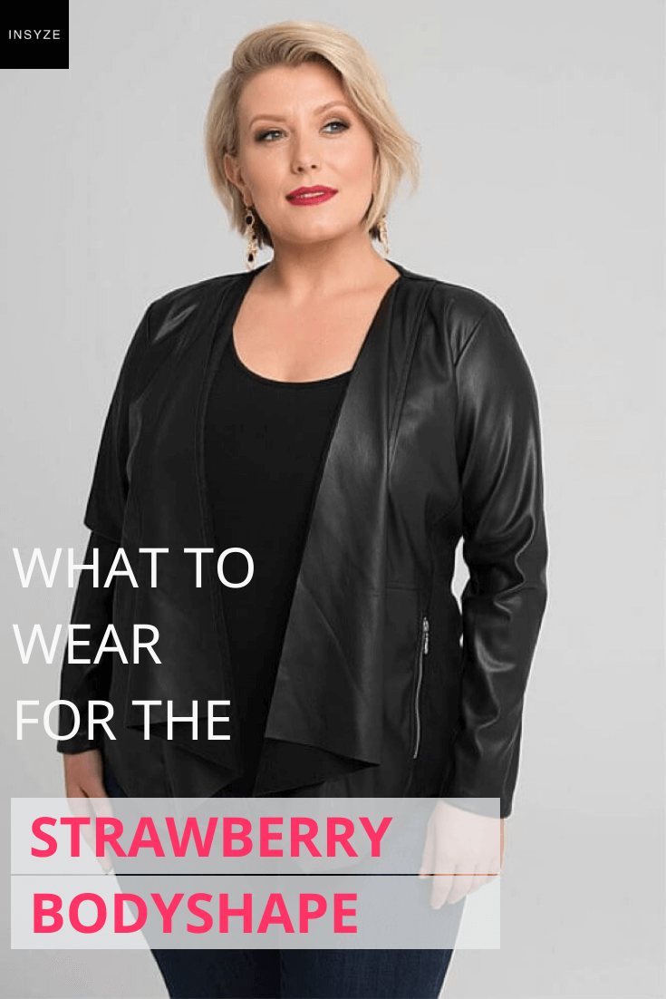 what to wear for strawberry body shape
